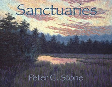 Sanctuaries - A portrait of Southern New England that illuminates the region that is the Wampanoag Homeland by Peter C. Stone